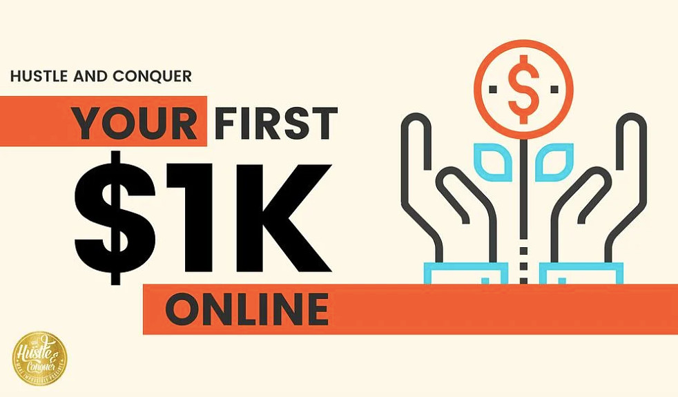 Your first $1k Online